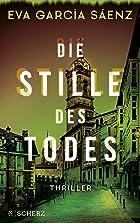 Coverbild von Die Stille des Todes, von Eva García Sáenz