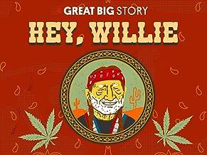 Hey, Willie