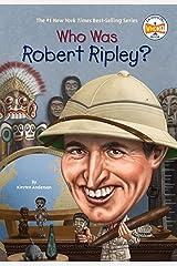 Who Was Robert Ripley? (Who Was?) Kindle Edition