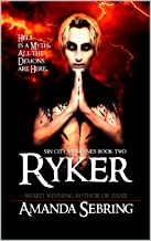 Ryker: Sin City Sanguines Book Two
