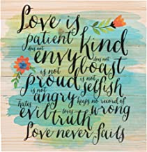 P. Graham Dunn Love is Patient Love is Kind Love Never Fails 12 x 12 inch Pine Wood Plank Wall Sign Plaque