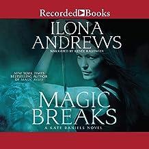 Magic Breaks: Kate Daniels, Book 7