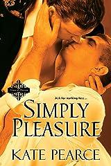 Simply Pleasure (The House of Pleasure) Kindle Edition