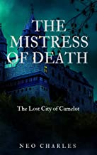 The Mistress Of Death: A Vengeful Witch Mayhem (DarkLords Series Book 2)