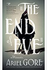 The End of Eve: A Memoir Kindle Edition