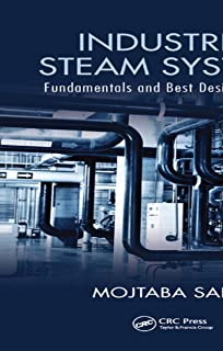 Industrial Steam Systems: Fundamentals and Best Design Practices (English Edition)