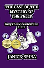 The Case of the Mystery of the Bells: Davey & Derek Junior Detectives, Book 6 (English Edition)