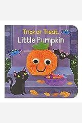 Trick Or Treat Little Pumpkin Finger Puppet Halloween Board Book Ages 0-4 (Children's Interactive Finger Puppet Board Book) Board book