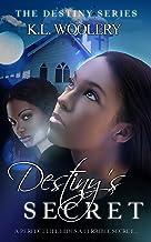 Destiny's Secret (The Destiny Book 2) (English Edition)