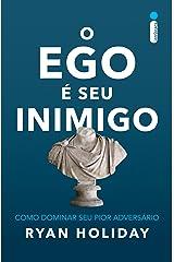 O ego é seu inimigo eBook Kindle