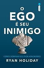 O ego é seu inimigo (Portuguese Edition)