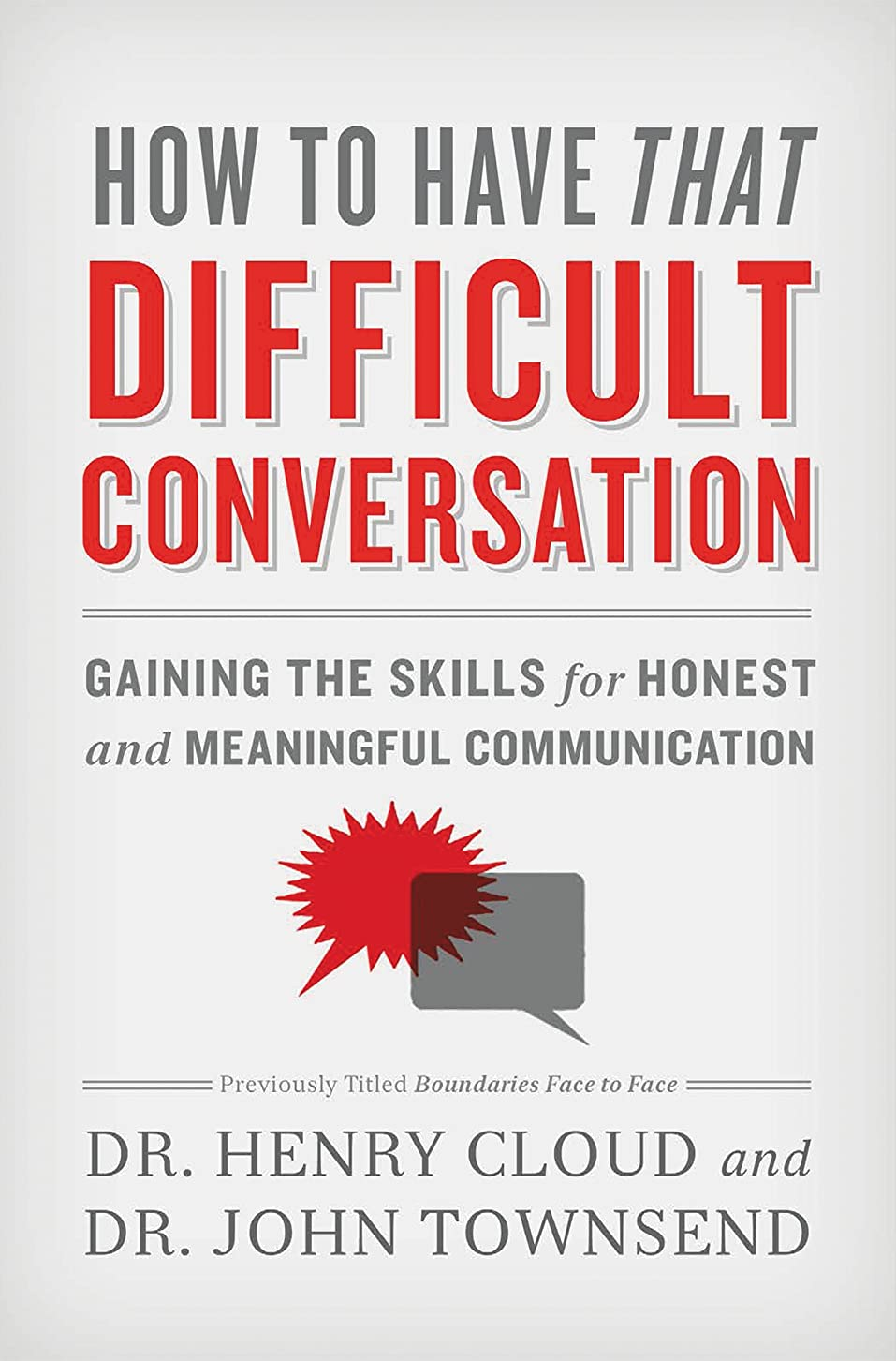 光電宿題をするバイパスHow to Have That Difficult Conversation: Gaining the Skills for Honest and Meaningful Communication (English Edition)