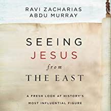 Seeing Jesus from the East: A Fresh Look at History's Most Influential Figure PDF