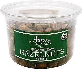 Aurora Products Organic Hazelnuts, 9 Ounce
