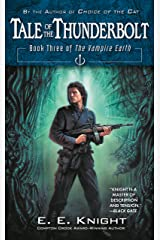Tale of the Thunderbolt: Book Three of The Vampire Earth Kindle Edition