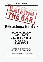 Raising the Bar: Diversifying Big Law