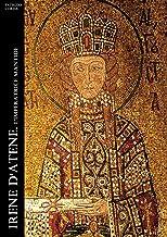 Irene d'Atene. L'imperatrice Mantide