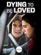 Best dying to be loved movie Reviews