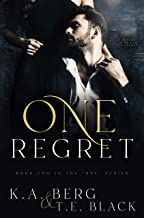 """One Regret (The """"One"""" Series Book 2)"""