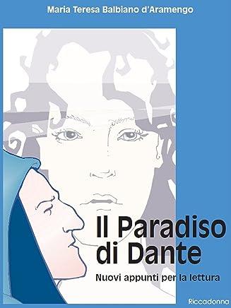 Il Paradiso di Dante - Nuovi appunti per la lettura