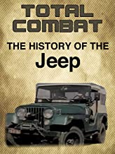 Total Combat History of the Jeep