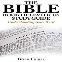 The Bible Book of Leviticus Study Guide: Understanding God's Word: 66 Bible Books Overview, 3