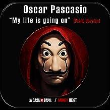 La Casa de Papel / Money Heist: My Life Is Going on