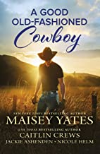A Good Old-Fashioned Cowboy/How to Find Him/How to Win Him/How to Hold Him/How to Love Him