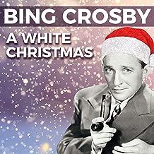 Bing Crosby - A White Christmas