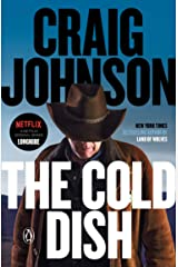 The Cold Dish: A Longmire Mystery (Walt Longmire Mysteries Book 1) Kindle Edition