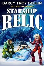 Starship Relic (Lost Colony Uprising Book 1)