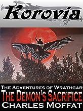 The Demon's Sacrifice: The Adventures of Wrathgar - Volume IV