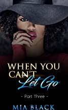 When You Can't Let Go 3 (Damaged Love Series)