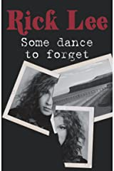Some Dance to Forget Kindle Edition