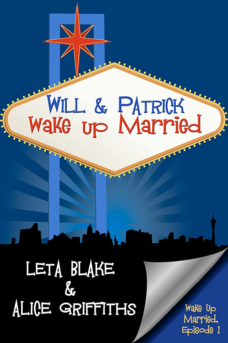 サリー新しい意味ボーダーWill & Patrick Wake Up Married (English Edition)