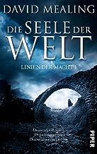Die Seele der Welt: Linien der Macht 1 (German Edition)