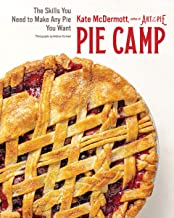 Pie Camp: The Skills You Need to Make Any Pie You Want PDF