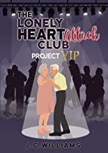 The Lonely Heart Attack Club - Project VIP