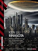 Rinascita (Robotica) (Italian Edition)