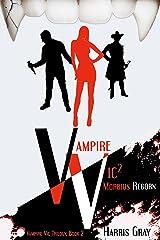 Vampire Vic2: Morbius Reborn (Vampire Vic Trilogy) Kindle Edition