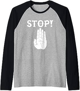 STOP! Funny Hand Sign Sarcastic Traffic Meme Quote Raglan Baseball Tee