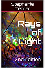 Rays of Light: 2nd Edition Kindle Edition