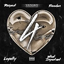 4Respect 4Freedom 4Loyalty 4WhatImportant [Explicit]