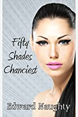 Fifty Shades Chanciest (#3 of the Fifty Shades of Chance Trilogy) Kindle Edition