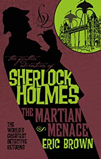 The Further Adventures of Sherlock Holmes - The Martian Menace