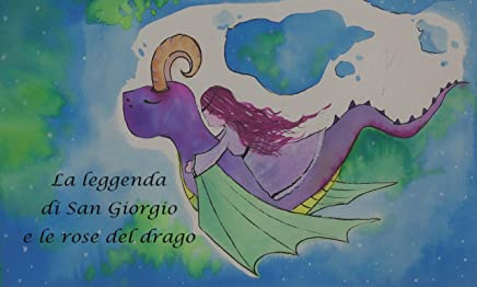 La leggenda di San Giorgio e le rose del drago