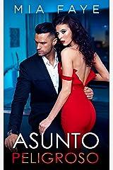 Asunto peligroso: novela romántica contemporánea (Spanish Edition) Format Kindle