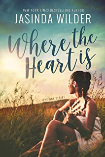 Where The Heart Is (The One Series Book 2)