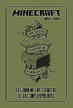 Minecraft. El libro de los secretos de los supervivientes / Minecraft: The Survi vors' Book of Secrets: An Official Mojang...