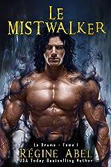 Le Mistwalker (La Brume t. 1) Format Kindle